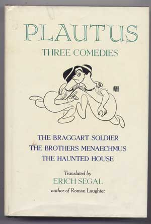 writings of plautus Merchant of venice, comedy of errors, twelfth night and as you like it the ploy of mistaken identity as a plot device in writing comedies dates back at least to the times of the greeks and romans in the writings of menander and plautus.